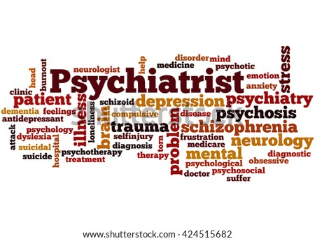 Psychiatrist, word cloud concept on white background. - stock photo