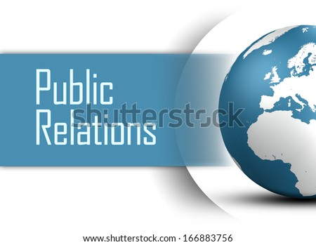 Public Relations concept with globe on white background - stock photo