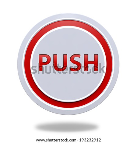 push circular icon on white background