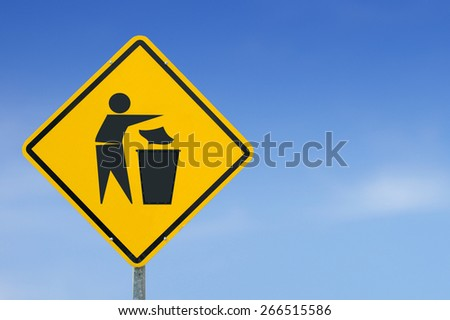 Put Rubbish in Bin icon yellow road sign on sky background
