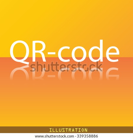 Qr code icon symbol Flat modern web design with reflection and space for your text. illustration. Raster version - stock photo