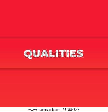 QUALITIES - stock photo