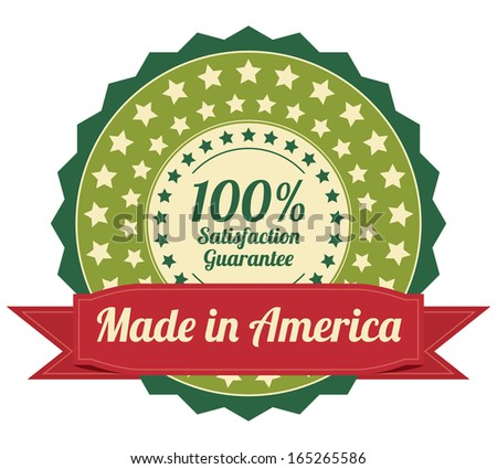 Quality Assurance and Quality Management Concept Present By Green Vintage Style Icon or Badge With Red Ribbon Made in America 100 Percent Satisfaction Guarantee Isolated on White Background  - stock photo