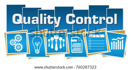 Quality control concept image with text and related symbols.