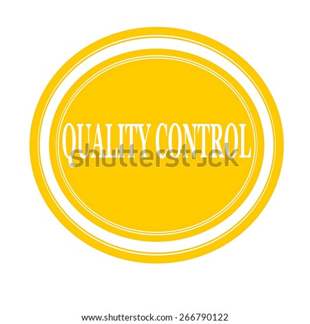 Quality control white stamp text on yellow - stock photo