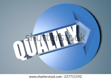 Quality - 3d text render illustration concept with a arrow in a circle on blue-grey background