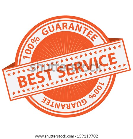 Quality Management Systems, Quality Assurance and Quality Control Concept Present By Orange Best Service Label With 100 Percent Guarantee Text Around Isolated on White Background  - stock photo