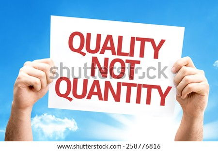 Quality Not Quantity card with sky background - stock photo