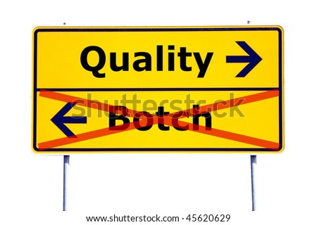 quality or botch business concept with yellow road sign - stock photo