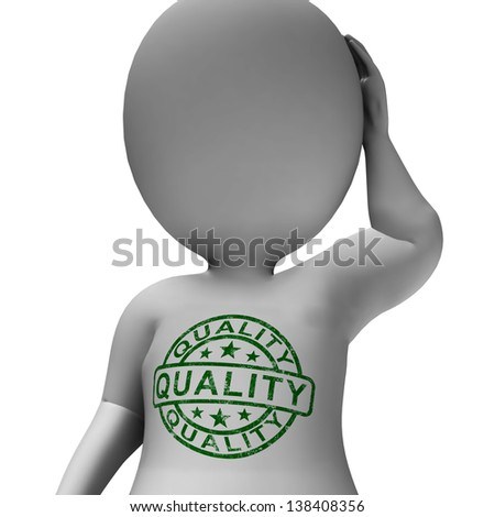 Quality Stamp On Man Showing Excellent Superior Premium Product - stock photo