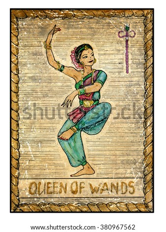 Queen of wands.  Full colorful deck, minor arcana. The old tarot card, vintage hand drawn engraved illustration with mystic symbols. Dancing woman, beautiful asian or indian dancer
