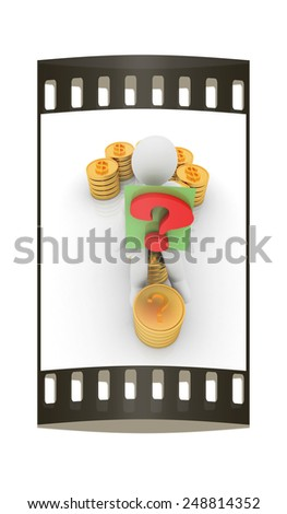 Question mark in the form of gold coins with dollar sign with 3d man on a white background. The film strip - stock photo