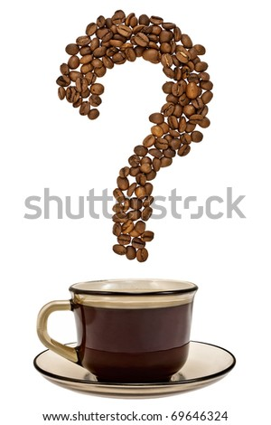 Question mark of coffee beans with a cup of drink isolated on white background - stock photo