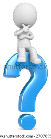 Question. The dude 3D character sitting on blue question mark. - stock photo