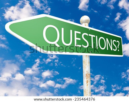 Questions - street sign illustration in front of blue sky with clouds. - stock photo
