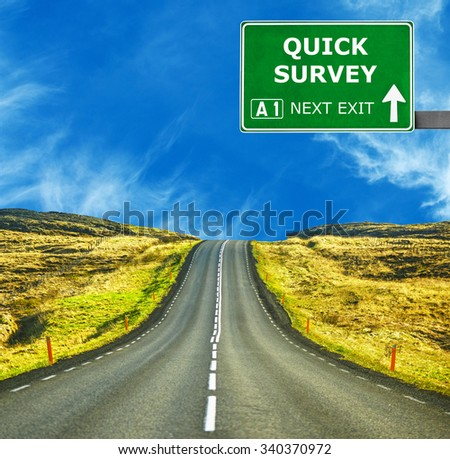 QUICK SURVEY road sign against clear blue sky - stock photo