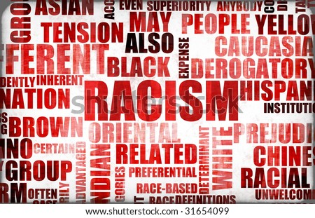 Racism and Discrimination as a Grunge Background - stock photo