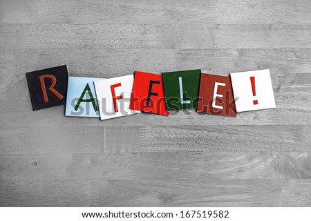 Raffle as a sign for tombolas, lottery, raffles, fetes and shows - stock photo