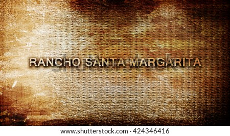 rancho santa margarita, 3D rendering, text on a metal background
