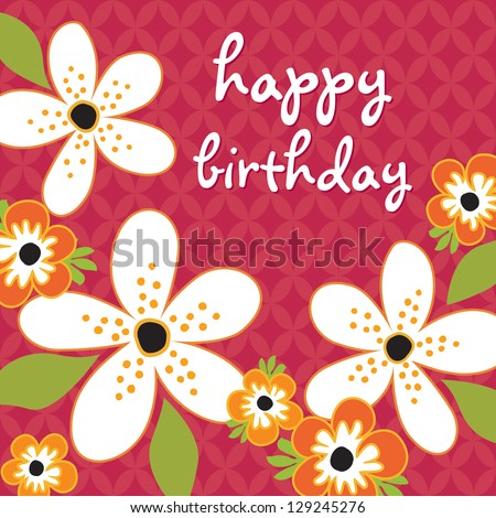 Raster Birthday Card template with white and orange flowers on vintage red background pattern. See my folio for vector version and for other colors. - stock photo