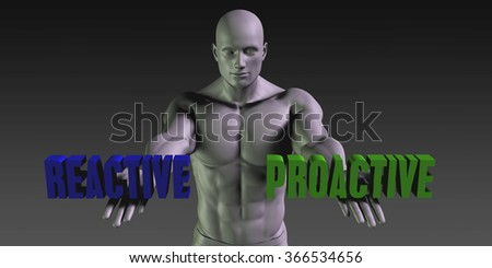 Reactive vs Proactive Concept of Choosing Between the Two Choices - stock photo