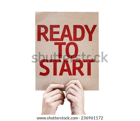 Ready to Start card isolated on white background - stock photo