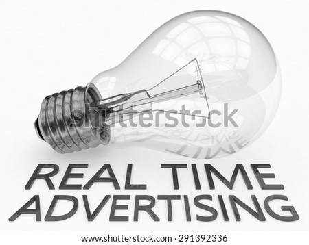 Real Time Advertising - lightbulb on white background with text under it. 3d render illustration. - stock photo