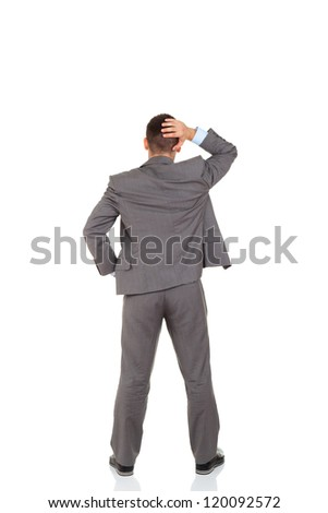 Rear view of business man hold hand on head, businessman standing back wear elegant gray suit full length isolated over white background, Concept of idea, ask question, think up, choose, decide - stock photo