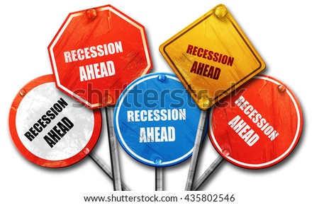 recession ahead, 3D rendering, rough street sign collection - stock photo
