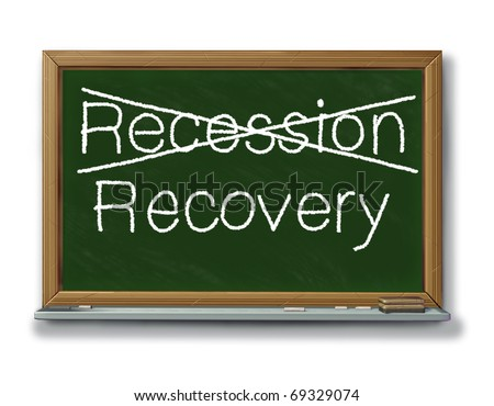 recession recovery despair business change stock market hope chalk board hard times n=better days ahead