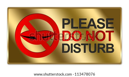 Rectangle Gold Metallic Style Plate For Please Do Not Disturb Sign Isolated on White Background - stock photo