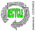 RECYCLE info text graphics and arrangement concept on white background (word cloud) - stock photo