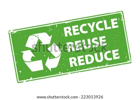 Recycle Reuse Reduce green rubber stamp icon isolated on white background. illustration - stock photo