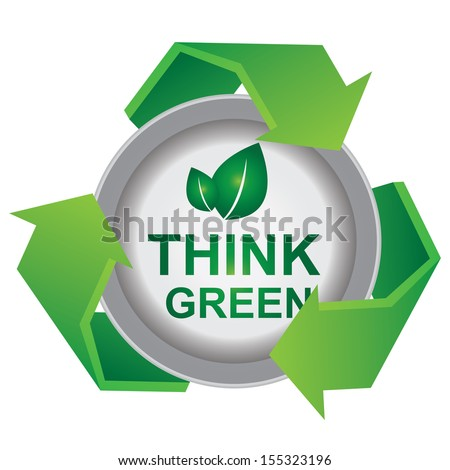 Recycle, Save The Earth or Stop Global Warming Concept Present By Green Recycle Sign With Think Green Icon Inside Isolated on White Background  - stock photo