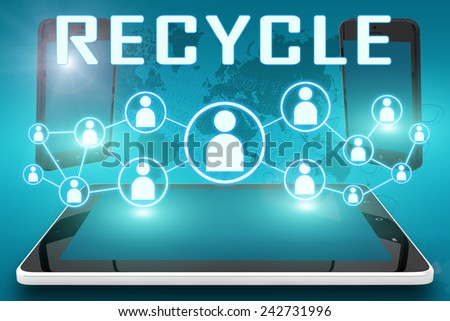 Recycle - text illustration with social icons and tablet computer and mobile cellphones on cyan digital world map background - stock photo
