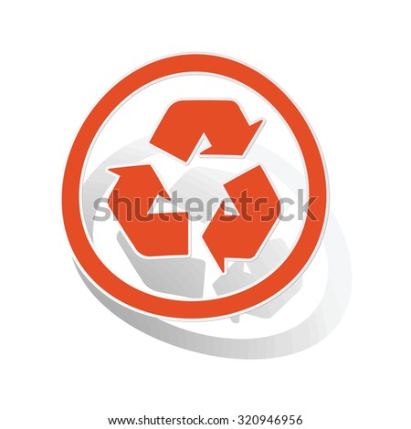 Recycling sign sticker, orange circle with image inside, on white background