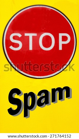 Red and yellow warning sign with a Stop Spam concept - stock photo