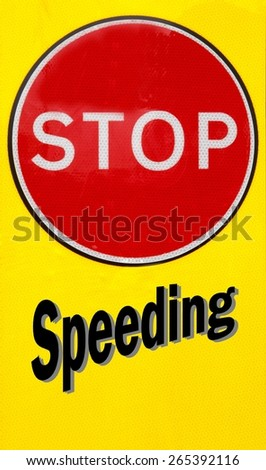 Red and yellow warning sign with a Stop Speeding concept - stock photo