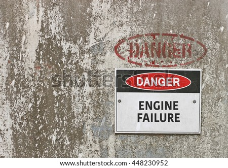 red, black and white Danger, Engine Failure warning sign - stock photo