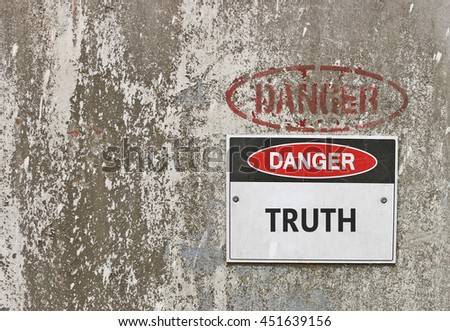 red, black and white Danger, Truth warning sign - stock photo