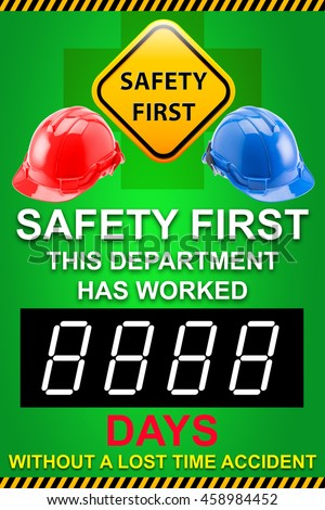 Red /Blue Safety Helmet Hat with SAFETY FIRST word sign and this department has worked days without a lost time accident words concept for safety sign board - stock photo
