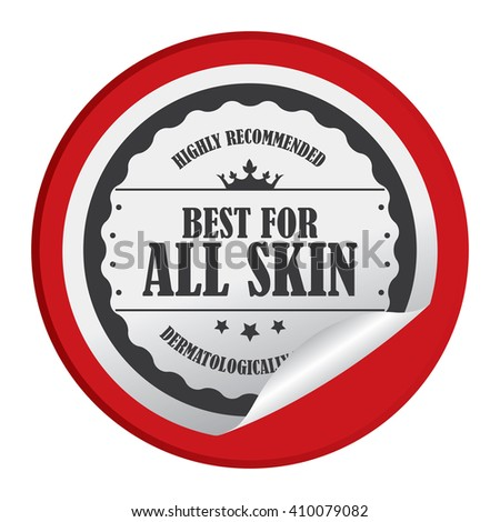Red Circle Best For All Skin Highly Recommended Dermatologically Tested - Product Label, Campaign Promotion Infographics Flat Icon, Peeling Sticker, Sign Isolated on White Background  - stock photo