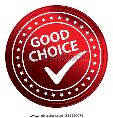 Red Circle Metallic Style Good Choice Sticker, Label, Badge or Icon Isolated on White Background
