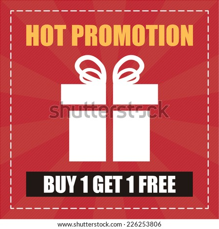Red Hot Promotion Buy 1 Get 1 Free Label, Icon, Sticker, Brochure, Leaflet or Poster  Isolated on White Background  - stock photo