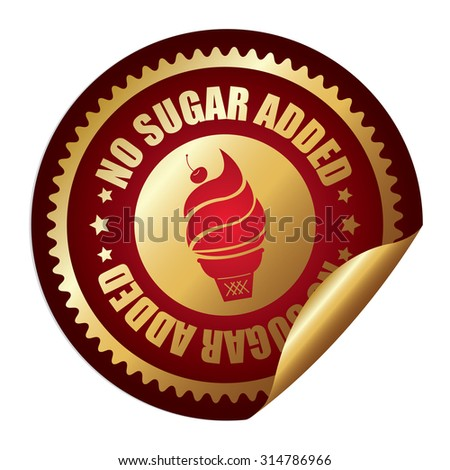 Red Metallic Circle No Sugar Added Ice Cream Infographics Peeling Sticker, Label, Icon, Sign or Badge Isolated on White Background - stock photo