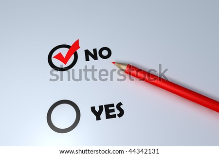 Red pen and yes and no letter - your choice