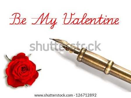 red rose and vintage ink pen isolated on white background. be my valentine. card concept with sample text - stock photo