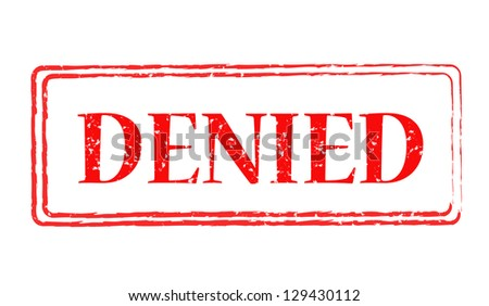 "Red stamp with inscription ""Denied"" - stock photo"