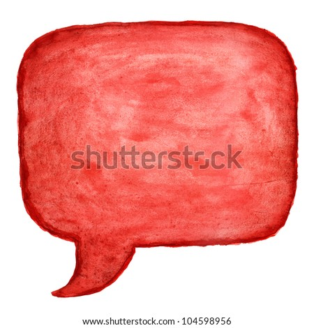 Red watercolor blank speech bubble dialog square shape on white background - stock photo