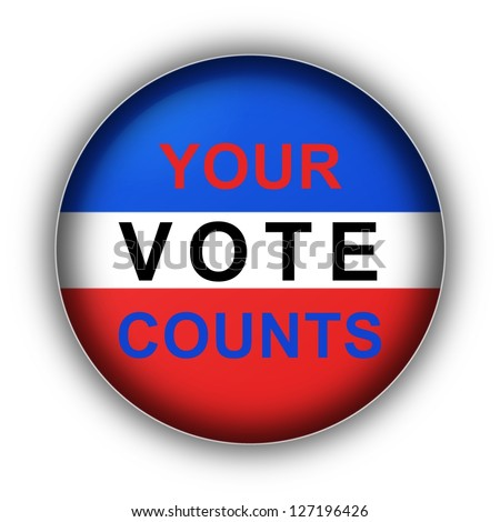 Red white and blue vote button Your Vote Counts - stock photo